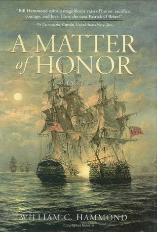 A Matter of Honor by William C. Hammond