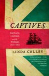 Captives by Linda Colley