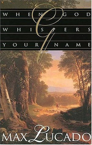 Download for free When God Whispers Your Name PDF by Max Lucado