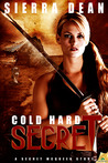 Cold Hard Secret by Sierra Dean