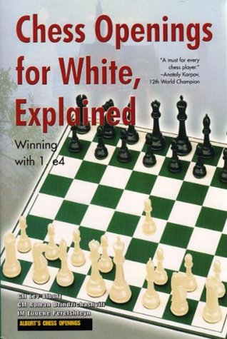 Chess Openings for White, Explained by Lev Alburt
