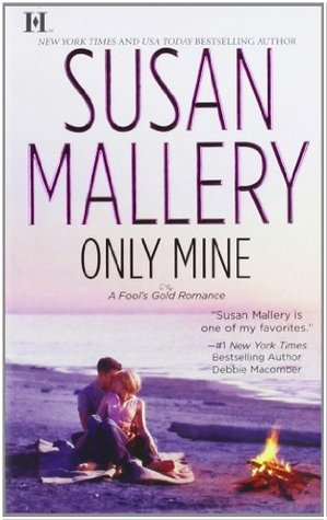Only Mine by Susan Mallery