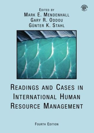 Reading and Cases in International Human Resource Management