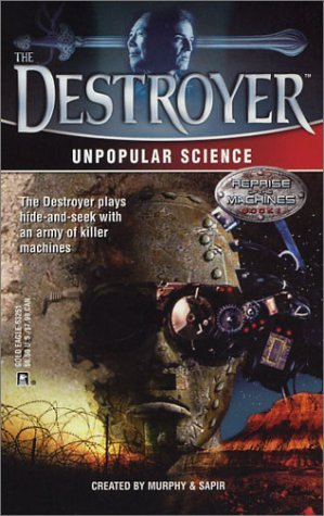 Unpopular Science (The Destroyer, #136)