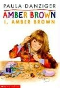 I, Amber Brown (Amber Brown, #8)