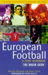 European Football: The Rough Guide (Rough Guides)