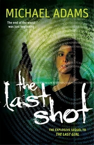 The Last Shot (The Last Trilogy #2)