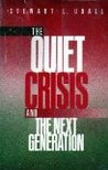 The Quiet Crisis And The Next Generation