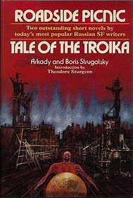 Roadside Picnic / Tale of the Troika