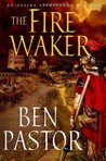 The Fire Waker (Aelius Spartianus Mystery, #2)
