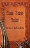 A Collection of Plain Horse Tales