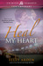 Heal My Heart (Kemmons Brothers Baseball, #3)
