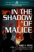 In the Shadow of Malice by Nancy C. Weeks