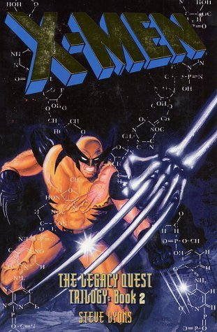X-Men: The Legacy Quest, Book 2 (X-Men: The Legacy Quest Trilogy)