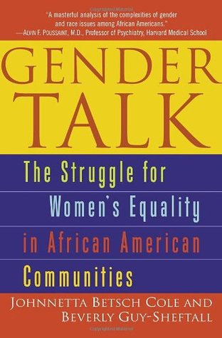Gender Talk: The Struggle For Women