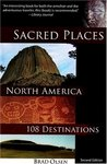 Sacred Places North America: 108 Destinations 2nd ed.