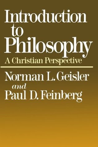 introduction to philosophy by norman geisler and paul feinberg pdf