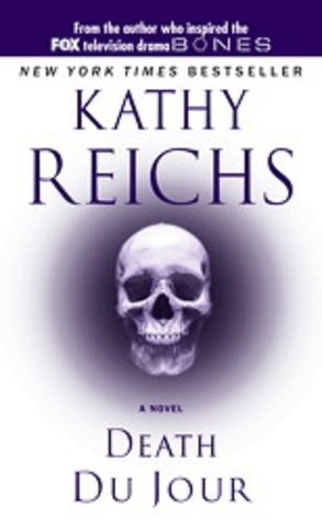 Death du Jour by Kathy Reichs