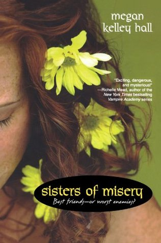 Sisters of Misery by Megan Kelley Hall