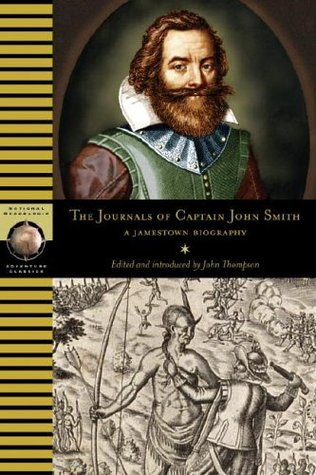 The Journals of Captain John Smith by John Thompson