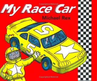 My Race Car by Michael Rex