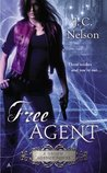 Free Agent by J.C. Nelson