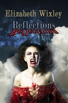 Reflections by Elizabeth Wixley