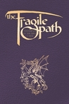 The Fragile Path: Testaments of the First Cabal