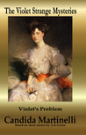 Violet's Problem by Candida Martinelli