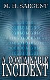 A Containable Incident (An MP-5 CIA Thriller, Book 7)