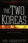 The Two Koreas: Revised And Updated A Contemporary History