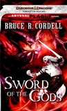 Sword Of The Gods (Forgotten Realms: The Abyssal Plague, #1)