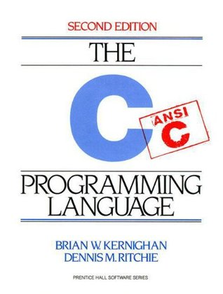The C Programming Language (Paperback) by Brian W. Kernighan