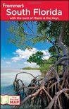 Frommer's South Florida: With the Best of Miami & the Keys
