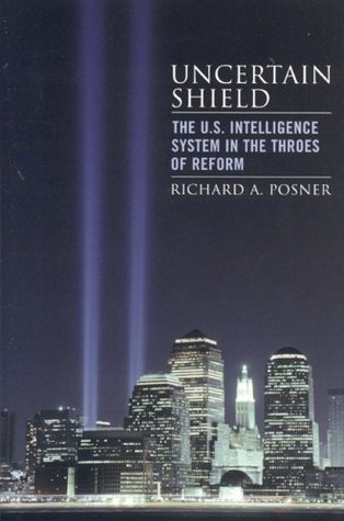 Uncertain Shield by Richard A. Posner