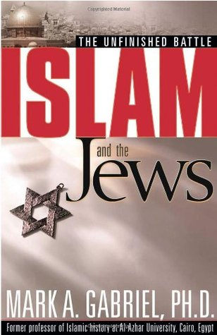 Islam And The Jews by Mark A. Gabriel