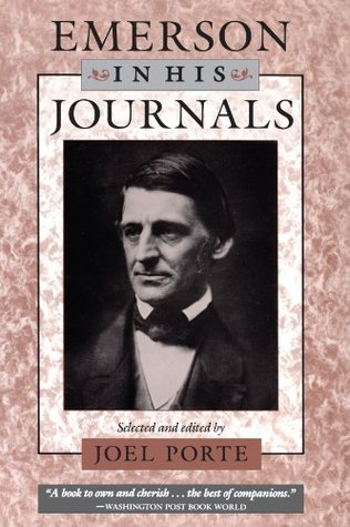Emerson in His Journals by Ralph Waldo Emerson