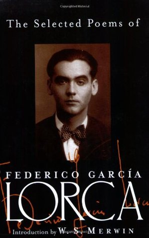 The Selected Poems by Federico García Lorca