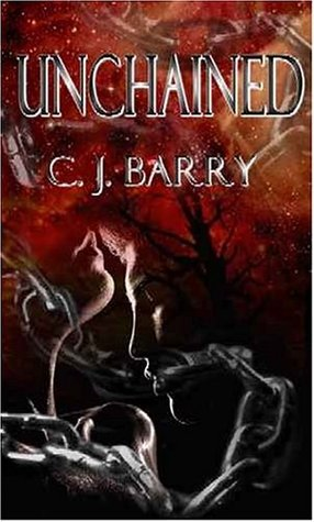 Unchained by C.J. Barry