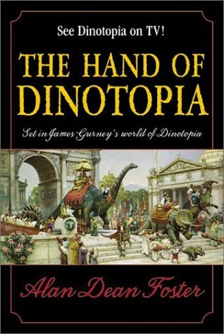 The Hand of Dinotopia by Alan Dean Foster