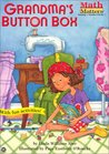 Grandma's Button Box (Math Matters (Kane Press Paperback))