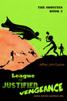 League of Justified Vengeance (The Oddities, Book 2)
