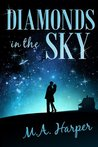Diamonds In The Sky: A Paranormal Romance