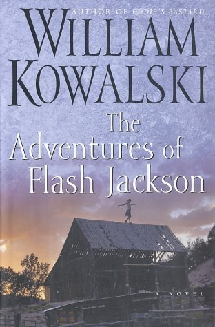 The Adventures of Flash Jackson by William Kowalski