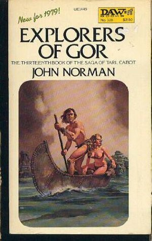 Explorers of Gor by John Norman