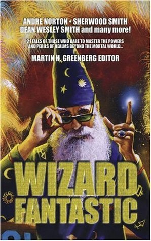 Wizard Fantastic by Martin H. Greenberg