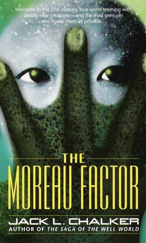 The Moreau Factor by Jack L. Chalker