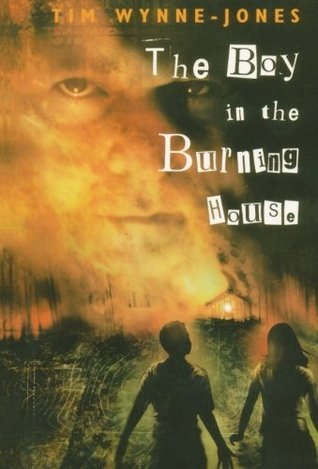 The Boy in the Burning House by Tim Wynne-Jones