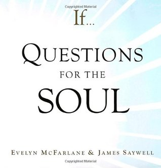 If. . . Questions for the Soul by Evelyn McFarlane