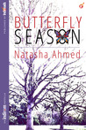 Butterfly Season by Natasha Ahmed